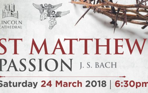 Lincoln Cathedral Events - J S Bach's St Matthew Passion