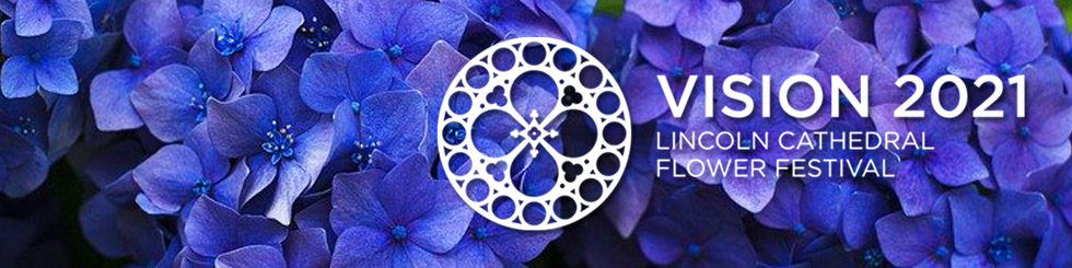 Lincoln Cathedral - Vision 2021 – Flower Festival Preview Evening